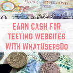 WhatUsersDo – Earn cash Testing Websites