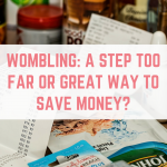 Wombling: a great way to save money or a trend that has gone one step too far?