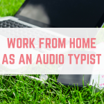 Work from home as an Audio Typist